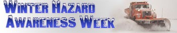 Winter Hazard Awareness Week